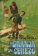 Cover of La granja del cerezo
