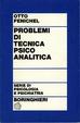 Cover of Problemi di tecnica psicoanalitica