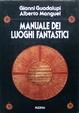 Cover of Manuale dei luoghi fantastici