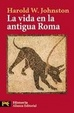 Cover of La vida en la antigua Roma