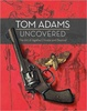 Cover of Tom Adams Uncovered