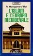 Cover of L'Islam e l'Europa medioevale