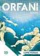 Cover of Orfani: Le origini #35