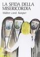 Cover of La sfida della misericordia