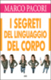 Cover of I segreti del linguaggio del corpo