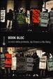 Cover of Book Bloc. Le voci della protesta, da Omero a Wu Ming