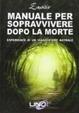 Cover of Manuale per sopravvivere dopo la morte