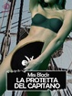 Cover of La protetta del capitano