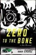 Cover of Zero to the Bone