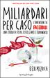 Cover of Miliardari per caso