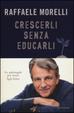 Cover of Crescerli senza educarli