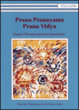 Cover of Prana Pranayama Prana Vidya