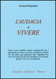 Cover of L'audacia di vivere