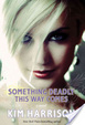 Cover of Something Deadly This Way Comes