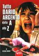 Cover of Tutto Dario Argento dalla A alla Z