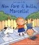 Cover of Non fare il bullo, Marcello