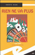 Cover of Rien ne va plus