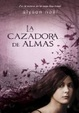 Cover of La cazadora de almas