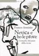 Cover of Nevica e ho le prove