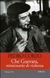 Cover of Che Guevara, missionario di violenza