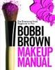 Cover of Bobbi Brown Makeup Manual