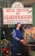 Cover of Mille trucchi e più di giardinaggio