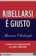 Cover of Ribellarsi è giusto