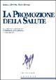 Cover of La promozione della salute