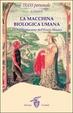Cover of La macchina biologica umana
