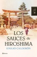 Cover of Los sauces de Hiroshima