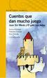Cover of Cuentos que dan mucho juego