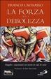 Cover of La forza della debolezza