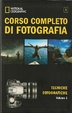 Cover of National Geographic - Corso completo di fotografia