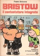 Cover of Bristow - il contestatore integrato