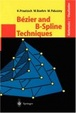 Cover of Bezier and B-Spline Techniques