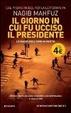 Cover of Il giorno in cui fu ucciso il presidente