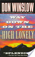 Cover of Way Down on the High Lonely