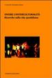 Cover of Vivere l'interculturalità. Ricerche sulla vita quotidiana
