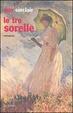 Cover of Le tre sorelle