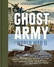 Cover of The Ghost Army of World War II