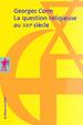 Cover of La question religieuse au XXI siècle