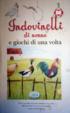 Cover of Indovinelli di nonna e giochi di una volta