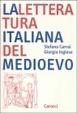 Cover of La letteratura italiana del Medioevo