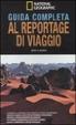 Cover of Guida completa al reportage di viaggio