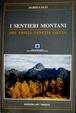 Cover of I sentieri montani del Friuli Venezia giulia