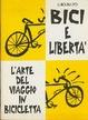 Cover of Bici e libertà