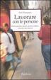 Cover of Lavorare con le persone