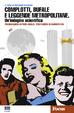 Cover of Complotti, bufale e leggende metropolitane