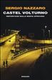 Cover of Castel Volturno. Reportage sulla mafia africana
