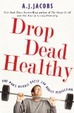 Cover of Drop Dead Healthy
